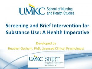 Screening and Brief Intervention for Substance Use A