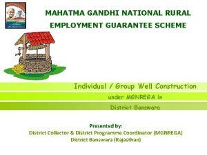 MAHATMA GANDHI NATIONAL RURAL EMPLOYMENT GUARANTEE SCHEME Individual