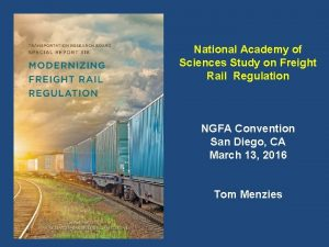 National Academy of Sciences Study on Freight Rail