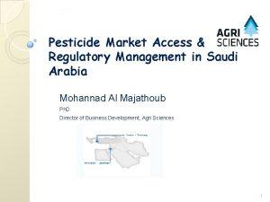 Pesticide Market Access Regulatory Management in Saudi Arabia