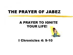 THE PRAYER OF JABEZ A PRAYER TO IGNITE