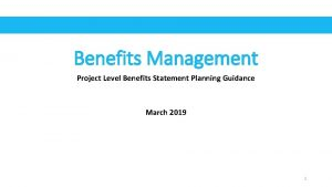 Benefits Management Project Level Benefits Statement Planning Guidance