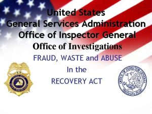 United States General Services Administration Office of Inspector