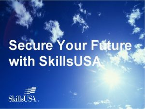 Secure Your Future with Skills USA Skills are