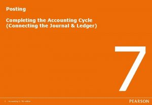 Posting Completing the Accounting Cycle Connecting the Journal