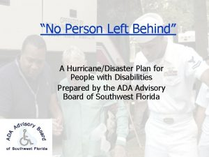 No Person Left Behind A HurricaneDisaster Plan for