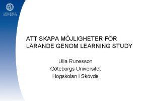 ATT SKAPA MJLIGHETER FR LRANDE GENOM LEARNING STUDY