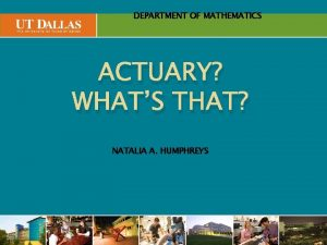 Office DEPARTMENT of Communications OF MATHEMATICS ACTUARY WHATS