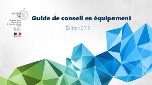 Guide de conseil en quipement dition 2015 LE