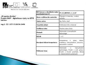 III2 Inovace a zkvalitnn vuky VY32INOVACE1307 prostednictvm ICT
