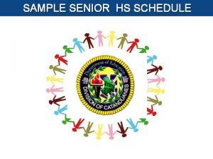 SAMPLE SENIOR HS SCHEDULE Sample TVL Track Schedule