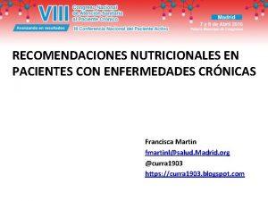 RECOMENDACIONES NUTRICIONALES EN PACIENTES CON ENFERMEDADES CRNICAS Francisca