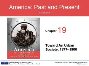 America Past and Present Ninth Edition Chapter 19