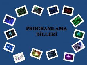 PROGRAMLAMA DLLER PROGRAMLAMA DL Program kelime olarak artlara