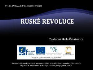 VY32INOVACE012Rusk revoluce RUSK REVOLUCE Zkladn kola elkovice Dostupn