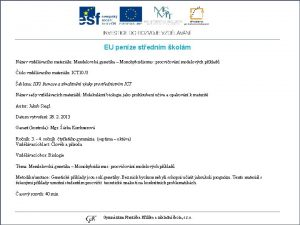 EU penze stednm kolm Nzev vzdlvacho materilu Mendelovsk