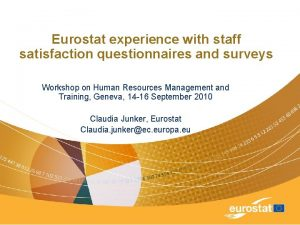 Eurostat experience with staff satisfaction questionnaires and surveys