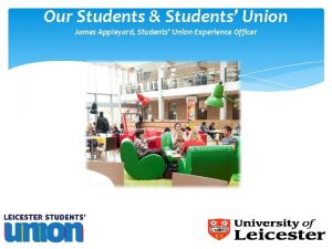 Our Students Students Union James Appleyard Students Union