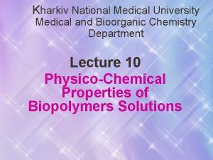 Kharkiv National Medical University Medical and Bioorganic Chemistry