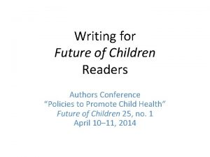 Writing for Future of Children Readers Authors Conference
