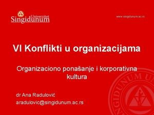 www singidunum ac rs VI Konflikti u organizacijama