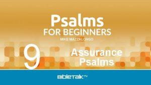 9 MIKE MAZZALONGO Assurance Psalms Psalm 23 God