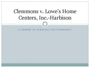 Clemmons v Lowes Home Centers Inc Harbison A