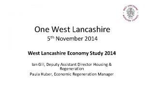 One West Lancashire 5 th November 2014 West