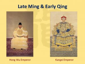 Late Ming Early Qing Hong Wu Emperor Kangxi