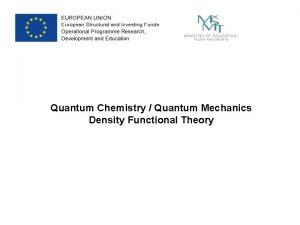 Quantum Chemistry Quantum Mechanics Density Functional Theory Background