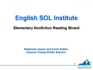 English SOL Institute Elementary Nonfiction Reading Strand Stephanie