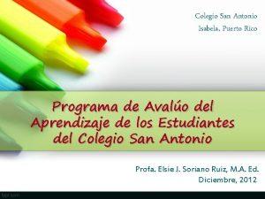 Colegio San Antonio Isabela Puerto Rico Programa de