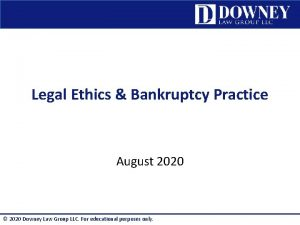 Legal Ethics Bankruptcy Practice August 2020 2020 Downey