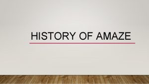 HISTORY OF AMAZE LIVERPOOL JOHN MOORES The learning