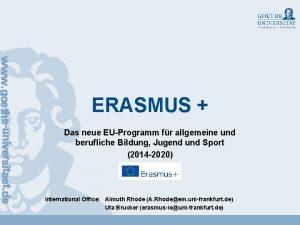ERASMUS Das neue EUProgramm fr allgemeine und berufliche