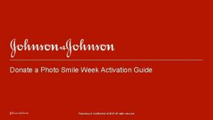Donate a Photo Smile Week Activation Guide Proprietary