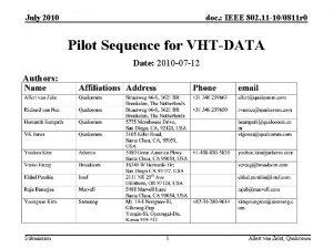 July 2010 doc IEEE 802 11 100811 r