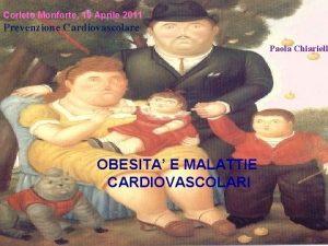 Corleto Monforte 19 Aprile 2011 Prevenzione Cardiovascolare Paola