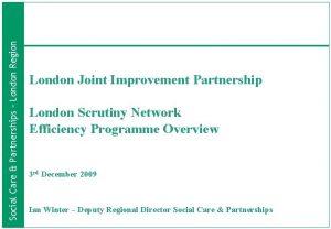 Social Care Partnerships London Region London Joint Improvement