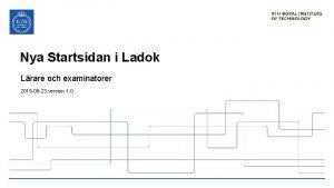 Nya Startsidan i Ladok Lrare och examinatorer 2019