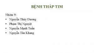 BNH THP TIM Nhm 9 Nguyn Thy Dng