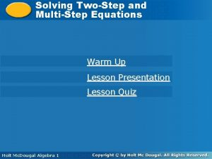 Solving TwoStep and Solving TwoStep MultiStep Equations Warm
