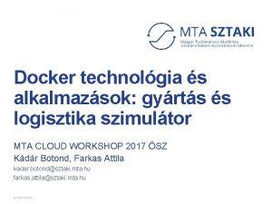 Docker technolgia s alkalmazsok gyrts s logisztika szimultor