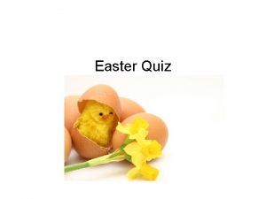 Easter Quiz Quiz1 1 Easter is a religious