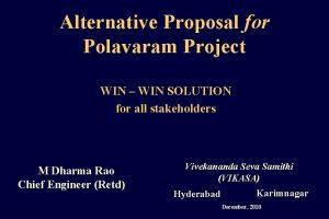 Alternative Proposal for Polavaram Project WIN WIN SOLUTION