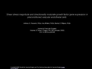 Shear stress magnitude and directionality modulate growth factor