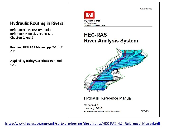 Hydraulic Routing in Rivers Reference HECRAS Hydraulic Reference