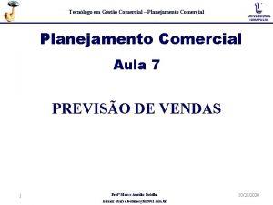 Tecnlogo em Gesto Comercial Planejamento Comercial Aula 7