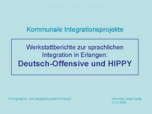 Kommunale Integrationsprojekte Werkstattberichte zur sprachlichen Integration in Erlangen