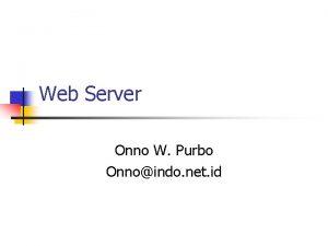 Web Server Onno W Purbo Onnoindo net id